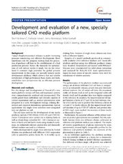 Vol 7: Development and evaluation of a new, specially tailored CHO media platform.