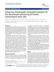Vol 7: Designing clinical-grade integrated strategies for the downstream processing of human mesenchymal stem cells.
