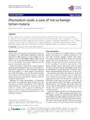Vol 13: Plasmodium ovale: a case of not-so-benign tertian malaria.