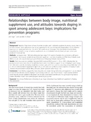 Vol 11: Relationships between body image, nutritional supplement use, and attitudes towards doping in sport among adolescent boys: implications for prevention programs.
