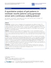 Vol 11: A quantitative analysis of gait patterns in vestibular neuritis patients using gyroscope sensor and a continuous walking protocol.