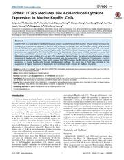 Vol 9: GPBAR1-TGR5 Mediates Bile Acid-Induced Cytokine Expression in Murine Kupffer Cells.