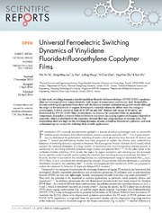 Vol 4: Universal Ferroelectric Switching Dynamics of Vinylidene Fluoride-trifluoroethylene Copolymer Films.