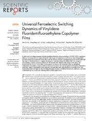 Vol 4: Universal Ferroelectric Switching Dynamics of Vinylidene Fluoride-trifluoroethylene Copolymer Films.