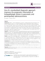 Vol 9: Use of a standardized diagnostic approach improves the prognostic information of histopathologic factors in pancreatic and periampullary adenocarcinoma.