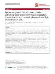 Vol 7: Epidermal growth factor induces platelet-activating factor production through receptors transactivation and cytosolic phospholipase A2 in ovarian cancer cells.