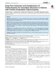 Vol 9: Long-Term Outcomes and Complications of Trabeculectomy for Secondary Glaucoma in Patients with Familial Amyloidotic Polyneuropathy.