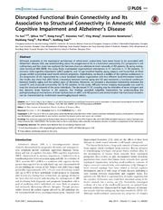 Vol 9: Disrupted Functional Brain Connectivity and Its Association to Structural Connectivity in Amnestic Mild Cognitive Impairment and Alzheimers Disease.