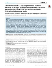Vol 9: Determination of 17 Organophosphate Pesticide Residues in Mango by Modified QuEChERS Extraction Method Using GC-NPD-GC-MS and Hazard Index Estimation in Lucknow, India.