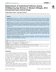 Vol 9: Determinants of Institutional Delivery among Childbearing Age Women in Western Ethiopia, 2013: Unmatched Case Control Study.