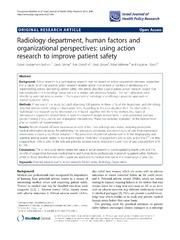 Vol 2: Radiology department, human factors and organizational perspectives: using action research to improve patient safety.