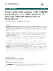 Vol 14: Using an autologistic regression model to identify spatial risk factors and spatial risk patterns of hand, foot and mouth disease HFMD in Mainland China.