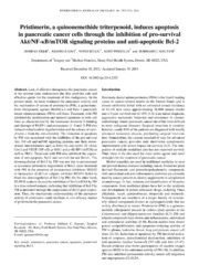 Vol 44: Pristimerin, a quinonemethide triterpenoid, induces apoptosis in pancreatic cancer cells through the inhibition of pro-survival Akt-NF-B-mTOR signaling proteins and anti-apoptotic Bcl-2.