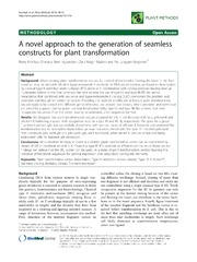 Vol 10: A novel approach to the generation of seamless constructs for plant transformation.