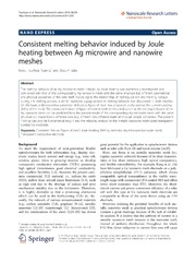 Vol 9: Consistent melting behavior induced by Joule heating between Ag microwire and nanowire meshes.