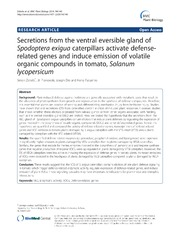 Vol 14: Secretions from the ventral eversible gland of Spodoptera exigua caterpillars activate defense-related genes and induce emission of volatile organic compounds in tomato, Solanum lycopersicum.