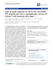 Vol 11: Lack of recall response to Tax in ATL and HAM-TSP patients but not in asymptomatic carriers of human T-cell leukemia virus type 1.