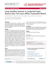 Vol 16: Long standing cyanosis in congenital heart disease does not cause diffuse myocardial fibrosis.