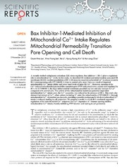 Vol 4: Bax Inhibitor-1-Mediated Inhibition of Mitochondrial Ca2  Intake Regulates Mitochondrial Permeability Transition Pore Opening and Cell Death.