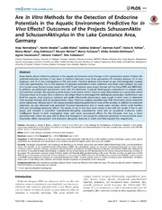 Vol 9: Are In Vitro Methods for the Detection of Endocrine Potentials in the Aquatic Environment Predictive for In Vivo Effects Outcomes of the Projects SchussenAktiv and SchussenAktivplus in the Lake Constance Area, Germany.