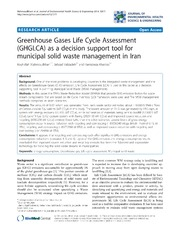 Vol 12: Greenhouse Gases Life Cycle Assessment (GHGLCA) as a decision support tool for municipal solid waste management in Iran.