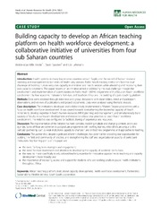 Vol 12: Building capacity to develop an African teaching platform on health workforce development: a collaborative initiative of universities from four sub Saharan countries.