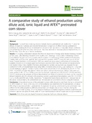 Vol 7: A comparative study of ethanol production using dilute acid, ionic liquid and AFEX(TM) pretreated corn stover.