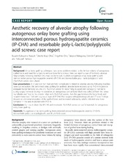 Vol 14: Aesthetic recovery of alveolar atrophy following autogenous onlay bone grafting using interconnected porous hydroxyapatite ceramics (IP-CHA) and resorbable poly-L-lactic-polyglycolic acid screws: case report.