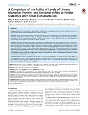 Vol 9: A Comparison of the Ability of Levels of Urinary Biomarker Proteins and Exosomal mRNA to Predict Outcomes after Renal Transplantation.