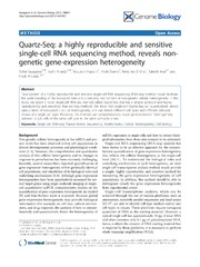 Vol 14: Quartz-Seq: a highly reproducible and sensitive single-cell RNA sequencing method, reveals non-genetic gene-expression heterogeneity.