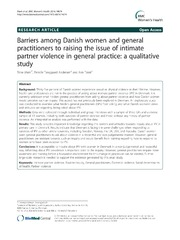 Vol 14: Barriers among Danish women and general practitioners to raising the issue of intimate partner violence in general practice: a qualitative study.