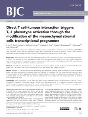 Vol 110: Direct T cell-tumour interaction triggers TH1 phenotype activation through the modification of the mesenchymal stromal cells transcriptional programme.