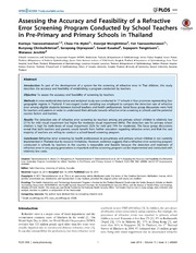 Vol 9: Assessing the Accuracy and Feasibility of a Refractive Error Screening Program Conducted by School Teachers in Pre-Primary and Primary Schools in Thailand.