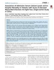 Vol 9: Association of Admission Serum Calcium Levels and In-Hospital Mortality in Patients with Acute ST-Elevated Myocardial Infarction: An Eight-Year, Single-Center Study in China.
