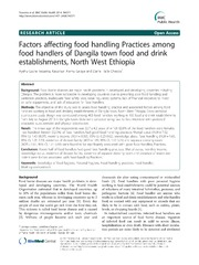 Vol 14: Factors affecting food handling Practices among food handlers of Dangila town food and drink establishments, North West Ethiopia.