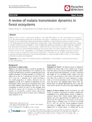Vol 7: A review of malaria transmission dynamics in forest ecosystems.
