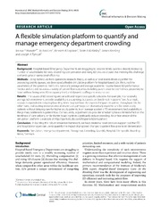 Vol 14: A flexible simulation platform to quantify and manage emergency department crowding.
