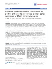 Vol 8: Incidence and root causes of cancellations for elective orthopaedic procedures: a single center experience of 17,625 consecutive cases.