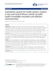 Vol 12: Institutional capacity for health systems research in East and Central African schools of public health: knowledge translation and effective communication.
