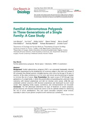 Vol 7: Familial Adenomatous Polyposis in Three Generations of a Single Family: A Case Study.