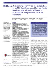 Vol 4: A nationwide survey on the expectation of public healthcare providers on family medicine specialists in Malaysia-a qualitative analysis of 623 written comments.