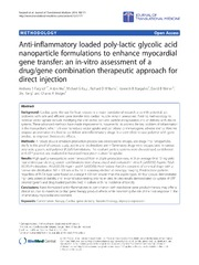 Vol 12: Anti-inflammatory loaded poly-lactic glycolic acid nanoparticle formulations to enhance myocardial gene transfer: an in-vitro assessment of a drug-gene combination therapeutic approach for direct injection.