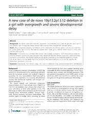 Vol 7: A new case of de novo 19p13.2p13.12 deletion in a girl with overgrowth and severe developmental delay.