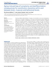 Vol 6: Aging induced loss of complexity and dedifferentiation: consequences for coordination dynamics within and between brain, muscular and behavioral levels.