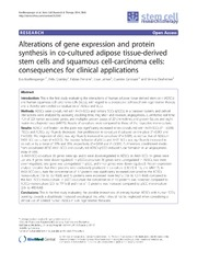 Vol 5: Alterations of gene expression and protein synthesis in co-cultured adipose tissue-derived stem cells and squamous cell-carcinoma cells: consequences for clinical applications.