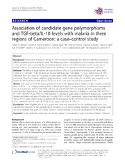 Vol 13: Association of candidate gene polymorphisms and TGF-beta-IL-10 levels with malaria in three regions of Cameroon: a case-control study.