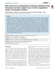 Vol 9: Risk Factors for Low Receptive Vocabulary Abilities in the Preschool and Early School Years in the Longitudinal Study of Australian Children.