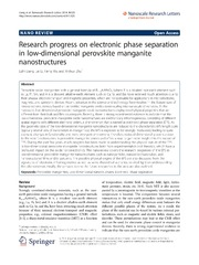 Vol 9: Research progress on electronic phase separation in low-dimensional perovskite manganite nanostructures.
