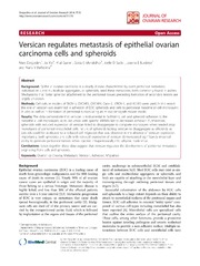 Vol 7: Versican regulates metastasis of epithelial ovarian carcinoma cells and spheroids.