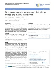 Vol 4: P09 - Meta-analysis: spectrum of HDM allergic rhinitis and asthma in Malaysia.